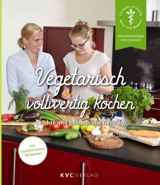 Vegetarisch vollwertig kochen
